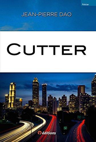 Cutter - Jean-Pierre DAO