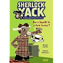 Sherlock Yack Zoo-détective, Tome 7 : Qui a liquidé le raton laveur ?