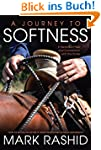 A Journey to Softness: In Search of F...