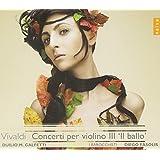Vivaldi : Concertos pour violon III 'Il Ballo'