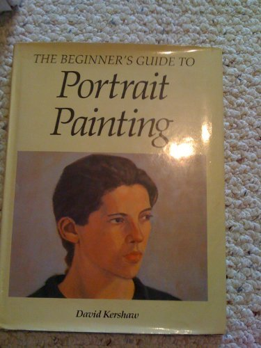 The Beginner's Guide to Portrait Painting