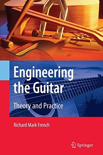engineering-the-guitar-theory-and-practice