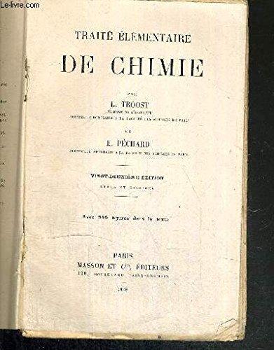 TRAITE ELEMENTAIRE DE CHIMIE