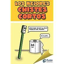 Los mejores chistes cortos (Spanish Edition)