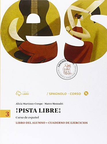 Pista libre. Libro del alumno-Cuaderno de ejercicio. Per la Scuola media. Con CD-ROM. Con e-book. Con espansione online: 3