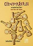 Gitarrenkekse. Band 1: Leichte Stücke für Gitarre. Latin - Blues - Folk - Ragtime