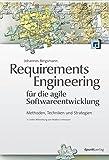 Requirements Engineering für die agile Softwareentwicklung: Methoden, Techniken und Strategien (Unter Mitwirkung von Markus Unterauer) von Johannes Bergsmann (26. Juni 2014) Broschiert