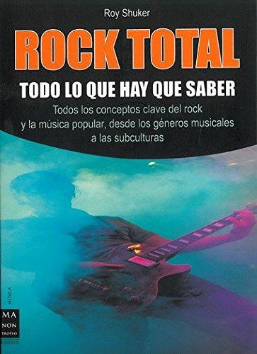 Rock total: Todo lo que hay que saber