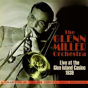 Live at the Glen Island Casino 1939