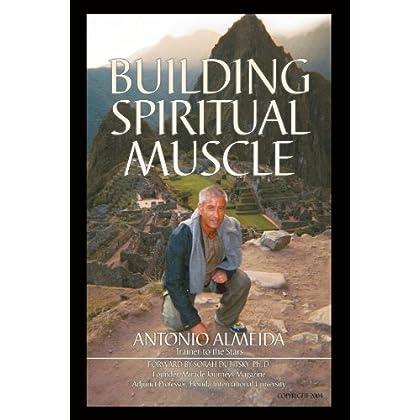 Building Spiritual Muscle / Fortalezca Mente Y Espiritu
