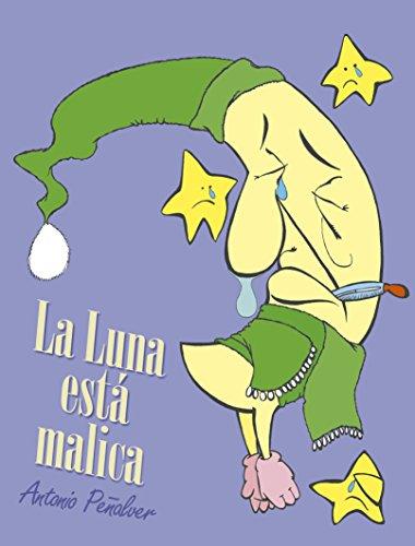 La Luna está malica (Ilustración nº 1)