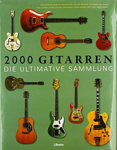 2000 Gitarren: Die ultimative Sammlung (Martin, Klassische Gitarre)