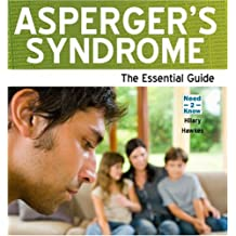 Asperger's Syndrome - The Essential Guide (Need2know)