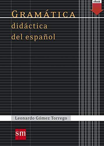 Gramática didáctica del español (Español Actual) eBook: Gómez ...
