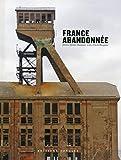 France abandonnée