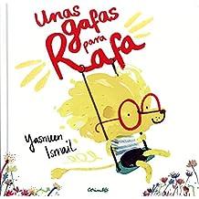 Unas Gafas Para Rafa (Álbumes ilustrados)