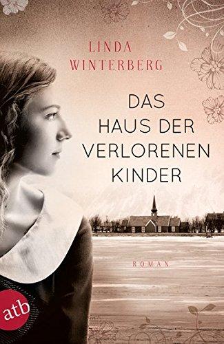 Buchseite und Rezensionen zu 'Das Haus der verlorenen Kinder: Roman' von Linda Winterberg