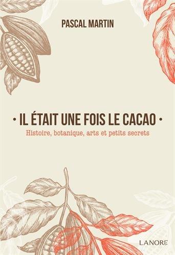 Il était une fois le cacao