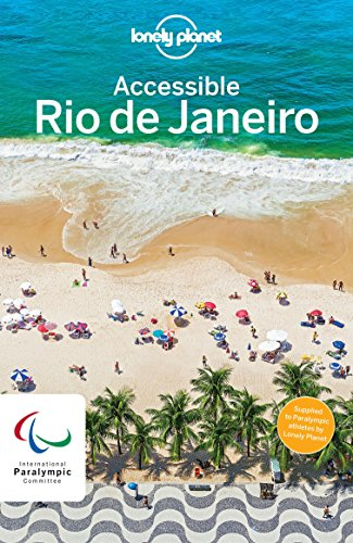 Lonely Planet Accessible Rio (English Edition) por Lonely Planet