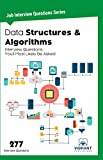 Data Structures & Algorithms Interview Questions You'll Most Likely Be Asked (Job Interview Questions Series Book 8)