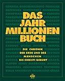 Das Jahr-Millionen-Buch - Matthias Felsch, Kai Lückemeier