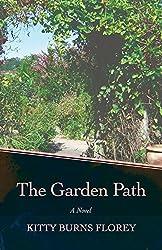 The Garden Path by Kitty Burns Florey (2015-02-10)