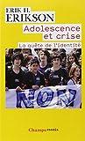 Adolescence et crise - La quête de l'identité