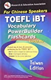 TOEFL iBT Vocabulary PowerBuilder Flashcards: For Chinese Speakers (Flash Card Books)