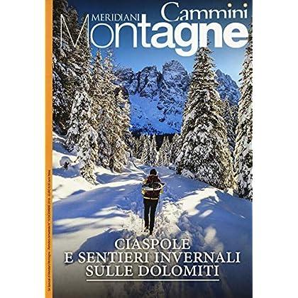 Ciaspole E Sentieri Invernali Sulle Dolomiti. Con Carta Geografica Ripiegata