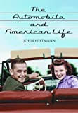 The Automobile and American Life