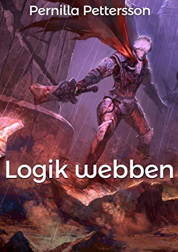 Logik webben (Swedish Edition) por Pernilla Pettersson