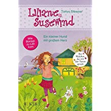 Liliane Susewind – Ein kleiner Hund mit großem Herz (Liliane Susewind ab 6)