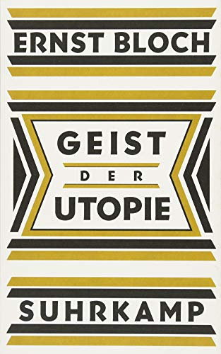 Geist der Utopie: Erste Fassung