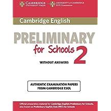 Cambridge English. Preliminary for schools. Student's book. Without answers. Per le Scuole superiori. Con espansione online: 2