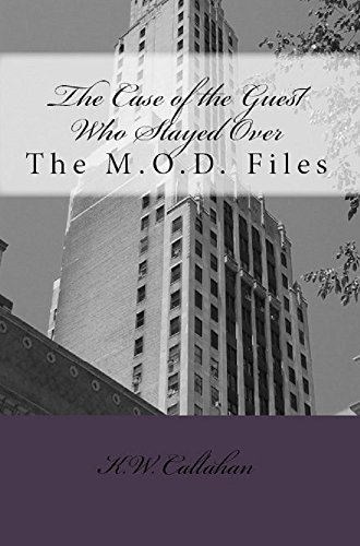 the-case-of-the-guest-who-stayed-over-the-mod-files-book-1