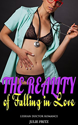The Reality of Falling in Love: Lesbian Doctor Romance