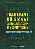 Image de Traitement du signal pour geologues et geophysiciens t.2 : techniques de base