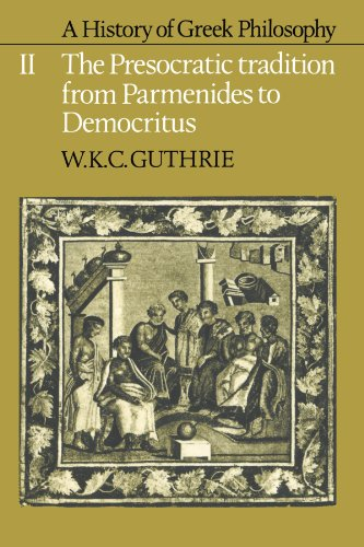 A History of Greek Philosophy: Volume 2, The Presocratic Tradition from Parmenides to Democritus Paperback: Presocratic Tradition from Parmenides to Democritus Vol 2 por Guthrie