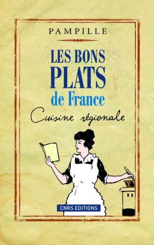 Les Bons plats de France. Cuisine régionale par Pampille