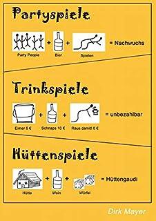 Trinkspiele Partyspiele Hüttenspiele (383707594X) | Amazon price tracker / tracking, Amazon price history charts, Amazon price watches, Amazon price drop alerts