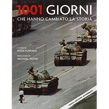 1001 Giorni Che Hanno Cambiato La Storia