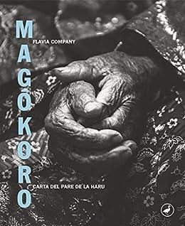 Magôkoro: Carta del pare de la Haru (Llibres digitals) (Catalan ...