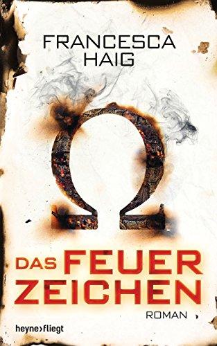 Buchseite und Rezensionen zu 'Das Feuerzeichen: Roman' von Francesca Haig