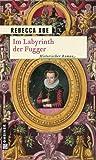 Buchinformationen und Rezensionen zu Im Labyrinth der Fugger (Historische Romane im GMEINER-Verlag) von Rebecca Abe