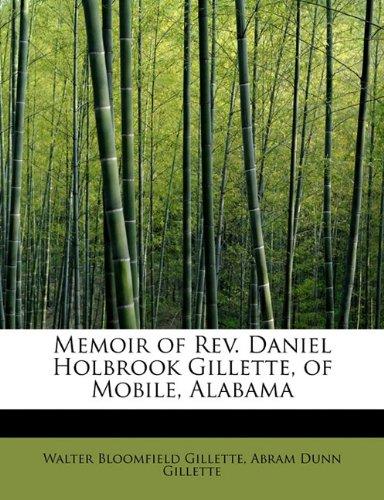 memoir-of-rev-daniel-holbrook-gillette-of-mobile-alabama