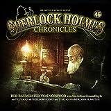 Sherlock Holmes Chronicles 46: Der Baumeister von Norwood
