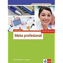 Meta profesional A1-A2 (edición internacional): Spanisch für den Beruf. Libro de ejercicios + Audio-CD