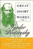 Great Short Works Of Fyodor Dostoevsky (Perennial Classics)