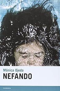 Nefando par Mónica Ojeda Franco