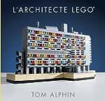 Lego Architecture - tome 1 - L'Archit...